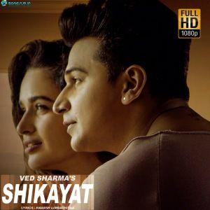 Shikayat Ved Sharma Mp3 Song Download Songsup In In 2020 Mp3 Song Mp3 Song Download Songs