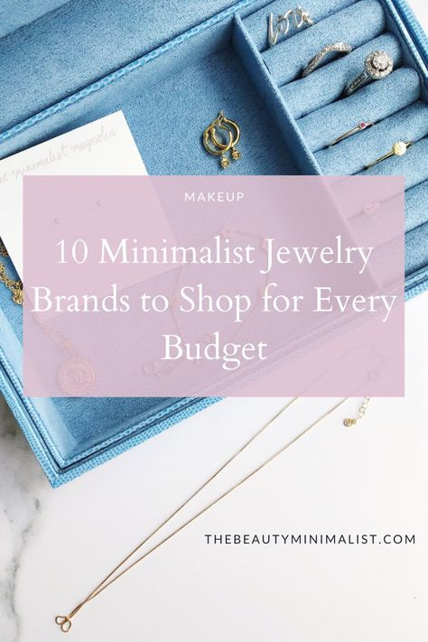 The Best Minimalist Jewelry Brands to Shop for Every Budget | The Beauty Minimalist