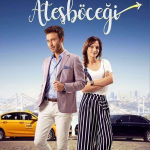 Firefly Atesbocegi Tv Series Seckin Ozdemir Nilay Deniz Drama Tv Series Turkish Film Tv Series