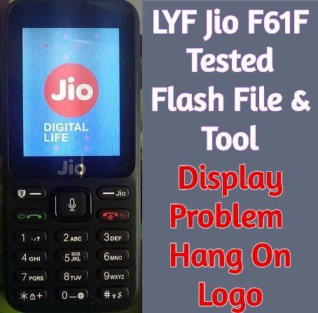 LYF Jio F61F Tested Flash File & Tool | Display Problem