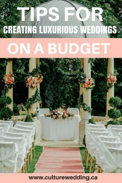 Planning A Wedding On Budget Tips For Creating Luxurious Wedding Decor On A Budget Wedding Decorations On A Budget Wedding Planning On A Budget Frugal Wedding