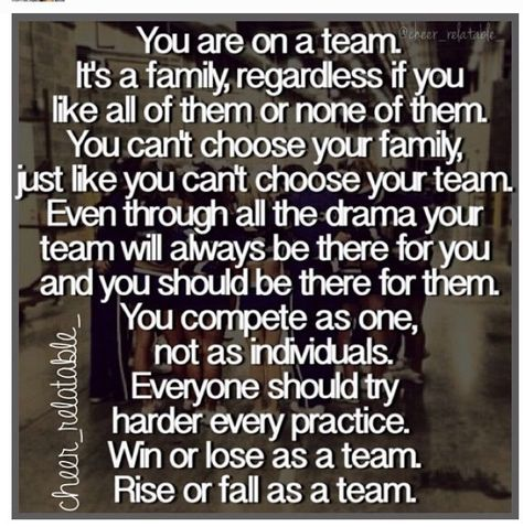 This is something to always keep in mind in life in general. You will be a part of a team, anywhere. Always remember and consider these things about a team.
