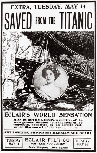 Why the Titanic Still Fascinates Us [Image: The silent film based on passenger Dorothy Gibson's ordeal was a runaway success. Courtesy of Frank Thompson]