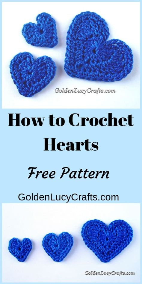 Crochet Heart Applique, Free Crochet Pattern - GoldenLucyCrafts - - Crochet Hearts are so easy to make! And you can use them in so many ways.This is my pattern for the Crochet Hearts in three sizes – Small, Medium and Large. Crochet Applique Patterns Free, Knitting Patterns, Crochet Appliques, Free Heart Crochet Pattern, Crochet Flowers, Crochet Hearts, Crochet Owls, Fabric Flowers, Love Crochet