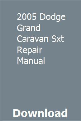 2005 Dodge Grand Caravan Sxt Repair Manual Grand Caravan Repair Manuals Honda Nighthawk