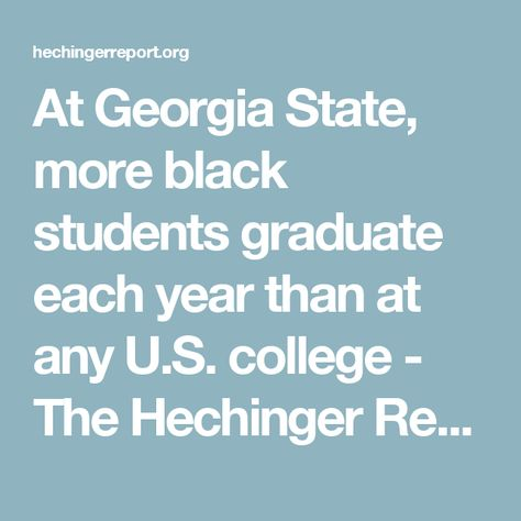 At Georgia State, more black students graduate each year than at - resume writing workshop