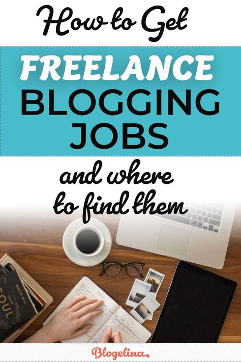 Find Freelance Blogging Jobs Even if you're a Beginner