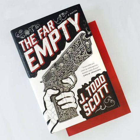 THE FAR EMPTY | J. Todd Scott | G. P. Putman's Sons Jacket Illustration : Tim Lane Art Director : Monica Benalcazar @timjackienoname @mbenal
