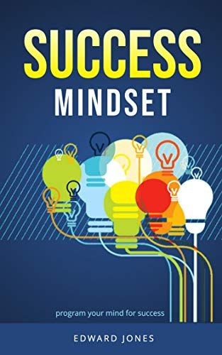 Success Mindset Program Your Mind For Success By Edward Jones In 2020 Trending Books Buy Word Kindle Reading