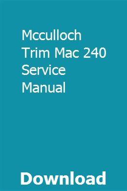 Mcculloch Trim Mac 240 Service Manual Repair Manuals Toyota 4runner Owners Manuals