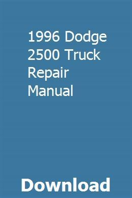1996 Dodge 2500 Truck Repair Manual Owners Manuals Repair Manuals Manual Car