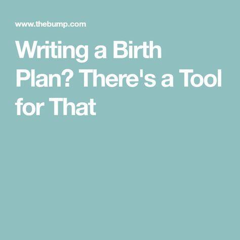 The Bump Birth Plan Tool Birth Plan How To Plan Birth