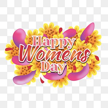 Womens Day Text With Sunflower And Abstract Pink Liquid Happy Womens Day Women Womens Day Png Transparent Clipart Image And Psd File For Free Download Clip Art Prints For Sale Romantic