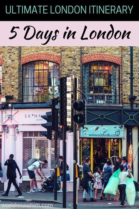 5 Tage In London Eine Ideale London Reiseroute Welt Aus Einer Laune Heraus Lave Me Nature London Reisefuhrer London Reise London Urlaub
