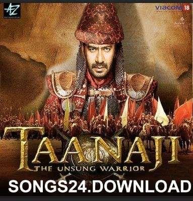 Taanaji 2020 Hindi Movie Songs Mp3 Download Hindi Movie Song Film Song Movie Songs