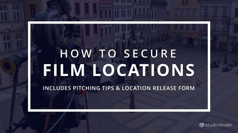 How To Secure Film Locations With Free Location Release Form