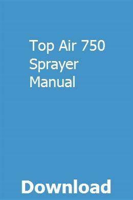 Top Air 750 Sprayer Manual Repair Manuals