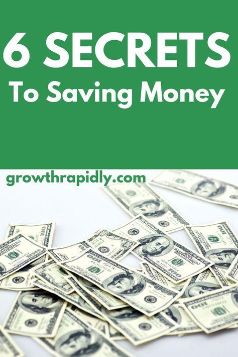 Money Saving Tips: 6 Secrets to Saving Money - GrowthRapidly