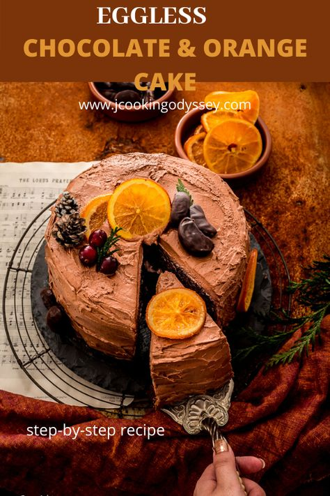 Eggless Chocolate and Orange Cake, easy to bake. A delightful combination of a cake you do not want to miss!