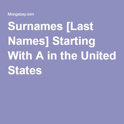 Surnames Last Names Starting With A In The United States