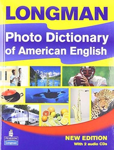 Longman Photo Dictionary of American English, New Edition (Monolingual Student Book with 2 Audio CDs) - Default