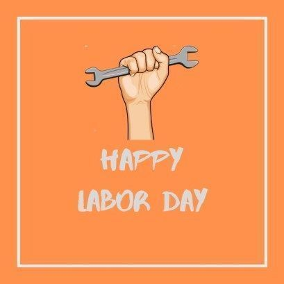 Happy Labor Day Quotes Happylabordayimages Labour Day Quotes 2019 With Images Happylabordayimages Happy La Labor Day Quotes Labour Day Wishes Happy Labor Day