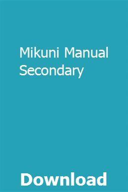 Mikuni Manual Secondary Car Owners Manuals Manual Secondary