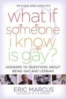 What If? Answers to Questions About What It Means to Be Gay and Lesbian