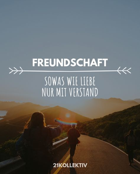 Mehr tolle Sprüche zum Thema Freundschaft findest du auf unserer Webseite, vorbeischauen lohnt sich! #freundschaft #bestefreunde #freundschaftssprüche