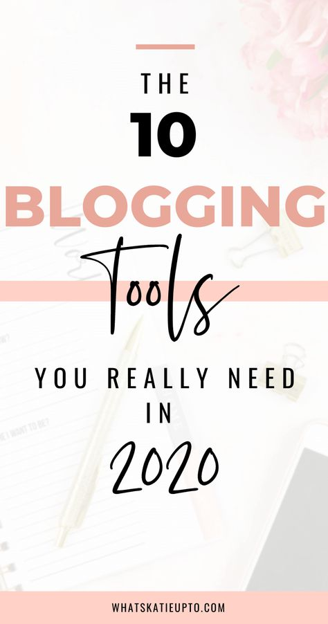 10 Most Important Blogging Tools of 2020
