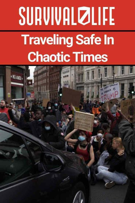 You Searched For Traveling Safe In Chaotic Times Survival Life Survival Life Safe Travel Travel