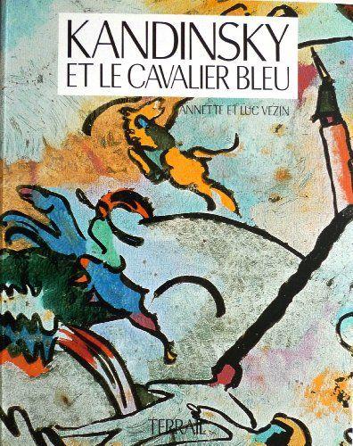Eustache Pdf Telecharger Kandinsky Et Le Cavalier Bleu Pdf Ebook Di 2021