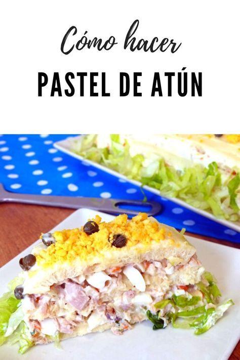 Pastel De Atún Frío Pasteles De Atún Pastel De Atún Frío Recetas Con Atún De Lata