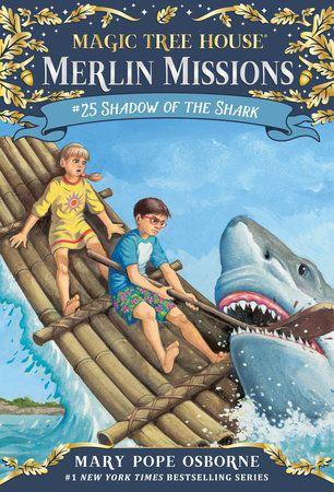 Shadow Of The Shark By Mary Pope Osborne 9780553510843 Penguinrandomhouse Com Books Magic Treehouse Magic Tree House Books Tree House