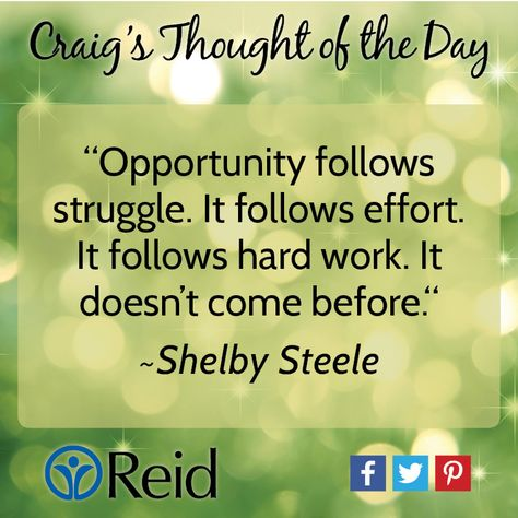 Shelby Steele Quote Daily Inspiration Quotes Bush Quotes Thought Of The Day
