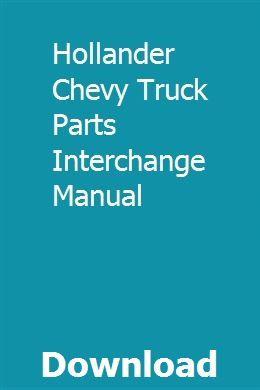 Hollander Chevy Truck Parts Interchange Manual Pdf Download Online