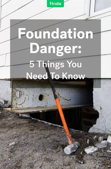 Foundation Danger: 5 Things Buyers And Sellers Need To Know