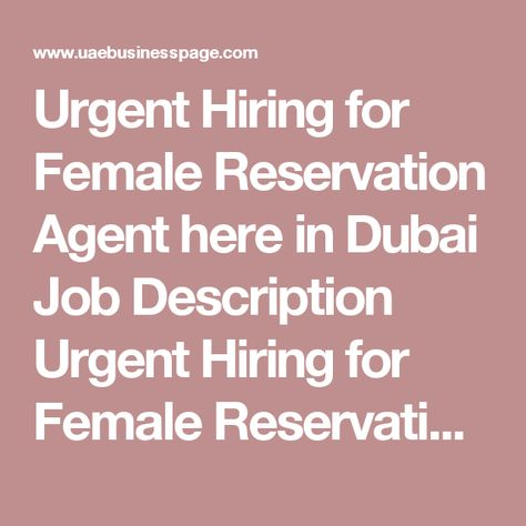 Urgent Hiring for Female Reservation Agent here in Dubai Job - hotel reservations agent sample resume