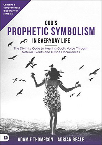 Download Pdf Gods Prophetic Symbolism In Everyday Life The