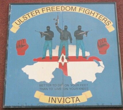 Ulster Freedom Fighter S Better To Die On Your Feet Than Live On