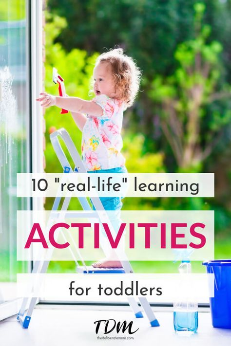 10 Real World Learning Activities for Toddlers