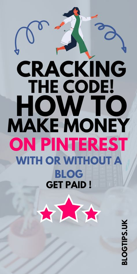 Cracking The Pinterest Code! Make Money on Pinterest With or Without a Blog