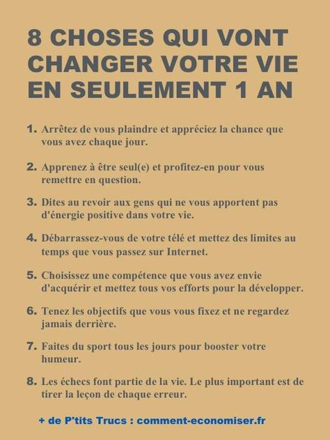 8 choses qui ont le pouvoir de changer votre vie en 1 an