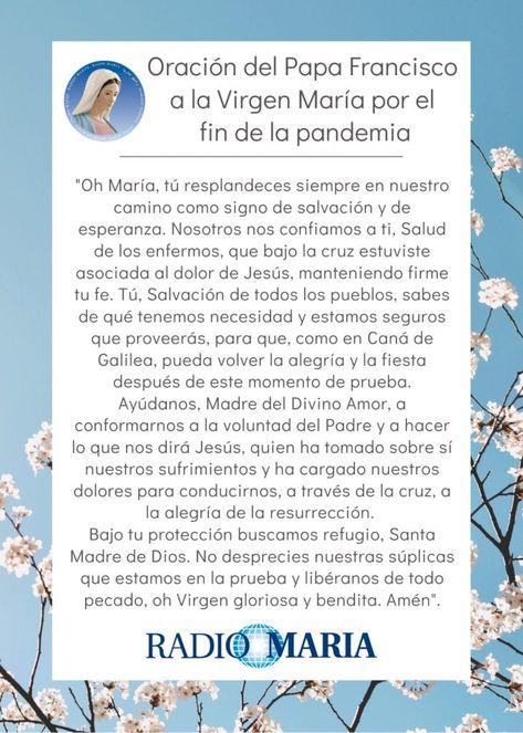 Oración Del Papa Francisco A La Virgen María Por El Fin De La Pandemia Oraciones Del Papa Francisco Oraciones Oraciones Religiosas