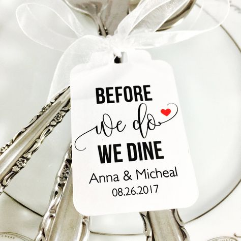 Wedding Rehearsal Dinner, Before We Do We Dine, Silverware Tags, Wedding Table Decor, Set of 12 by NeesesCreations on Etsy https://www.etsy.com/listing/547688525/wedding-rehearsal-dinner-before-we-do-we