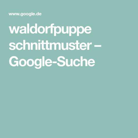 waldorfpuppe schnittmuster – Google-Suche