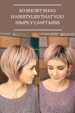 60 Short Shag Hairstyles That You Simply Can T Miss Short Shag Hairstyles Shag Hairstyles Short Shag Haircuts