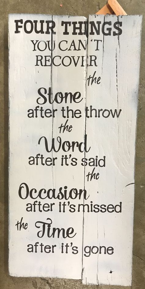 4 THINGS YOU CAN'T RECOVER The Stone after the throw The Word after it's said The Occasion after it's missed  The Time after it's gone. #lifequotes #positivequotes #deepquotes #meaningfulquotes #quotes #inspirationalquotes #dailyquotes #quoteoftheday #therandomvibez #lifequotes #motivationalquotes