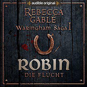 Robin Die Flucht Das Lacheln Der Fortuna 1 Horbuch Download Amazon De Rebecca Gable Detlef B Bucher Bucher Kostenlos Downloaden Horbuch Lustig