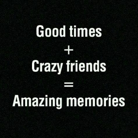Buenos Momentos Más Amigos Locos Recuerdos Increibles